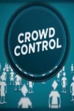 Crowd Control: Season 1