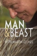 Man & Beast With Martin Clunes: Season 1