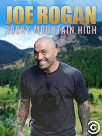 Joe Rogan Rocky Mountain High