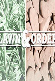 Lawn & Order: Season 1