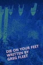 Die On Your Feet: Season 1