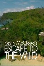 Kevin Mccloud: Escape To The Wild: Season 1