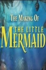 The Making Of 'the Little Mermaid'