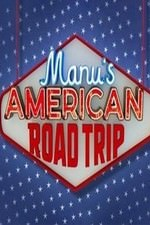 Manu's American Road Trip: Season 1
