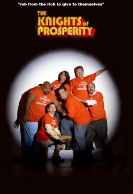 The Knights Of Prosperity: Season 1