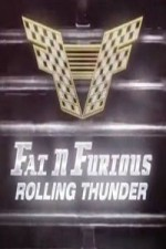 Fat N' Furious: Rolling Thunder: Season 2
