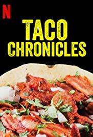 Taco Chronicles: Season 1