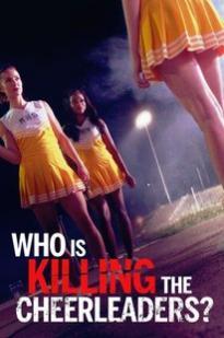 Who Is Killing The Cheerleaders?