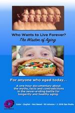 Who Wants To Live Forever, The Wisdom Of Aging.