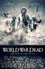 World War Dead: Rise Of The Fallen