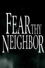 Fear Thy Neighbor: Season 2