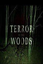 Terror In The Woods: Season 1