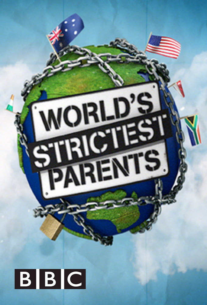 The World's Strictest Parents: Season 3
