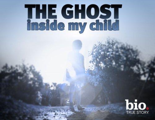 The Ghost Inside My Child: Season 1
