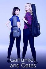 Garfunkel And Oates: Season 1